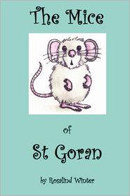 The Mice Of St Goran - Rosalind Winter