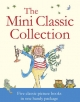 Mini Classic Collection - Quentin Blake; Anthony Browne; John Prater; Ian Beck