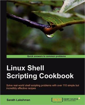 Linux Shell Scripting Cookbook - Sarath Lakshman