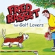Fred Basset for Golf Lovers - Alex Graham