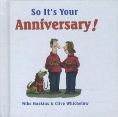 So It's Your Anniversary! - Haskins, Mike Whichelow, Clive
