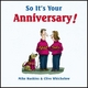 So It's Your Anniversary! - Mike Haskins; Clive Whichelow