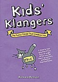 Kids' Klangers: The Funny Things That Children Say