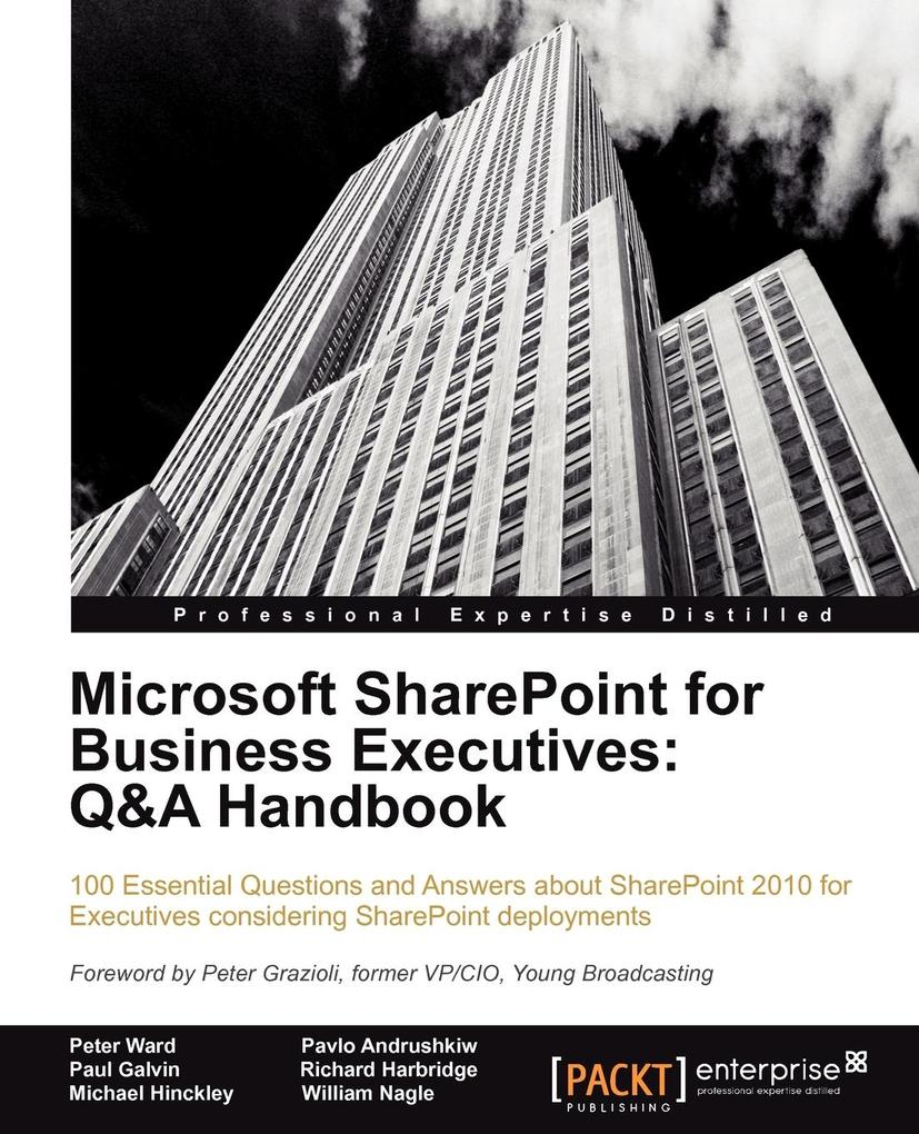 Microsoft Sharepoint for Business Executives als Buch von Peter Ward, Pavlo Andrushkiw, Richard Harbridge - Peter Ward, Pavlo Andrushkiw, Richard Harbridge