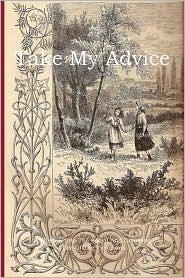 Take My Advise - Edward Charles Buck
