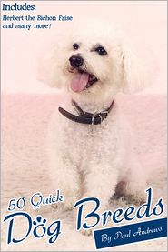 50 Quick Dog Breeds - Paul Andrews