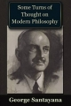 Some Turns of Thought on Modern Philosophy - George Santayana