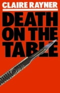 Death on the Table - Claire Rayner