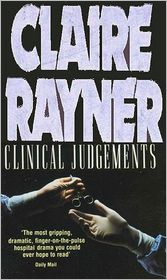 Clinical Judgements - Claire Rayner