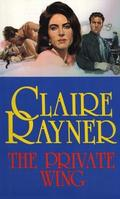 Private Wing - Claire Rayner