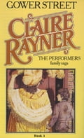 Gower Street (Book 1 of The Performers) - Claire Rayner