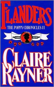 Flanders (Book 2 of The Poppy Chronicles) - Claire Rayner
