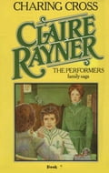 Charing Cross (Book 7 of The Performers) - Claire Rayner