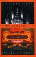 Henry of Atlantic City - Frederick Reuss