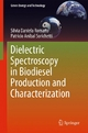 Dielectric Spectroscopy in Biodiesel Production and Characterization - Silvia Daniela Romano;  Patricio Aníbal Sorichetti