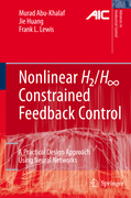 Abu-Khalaf, Murad;Huang, Jie;Lewis, Frank L.: Nonlinear H2 H-Infinity Constrained Feedback Control