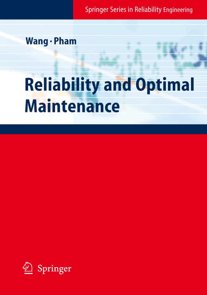 Reliability and Optimal Maintenance als Buch von Hoang Pham, Hongzhou Wang - Springer London