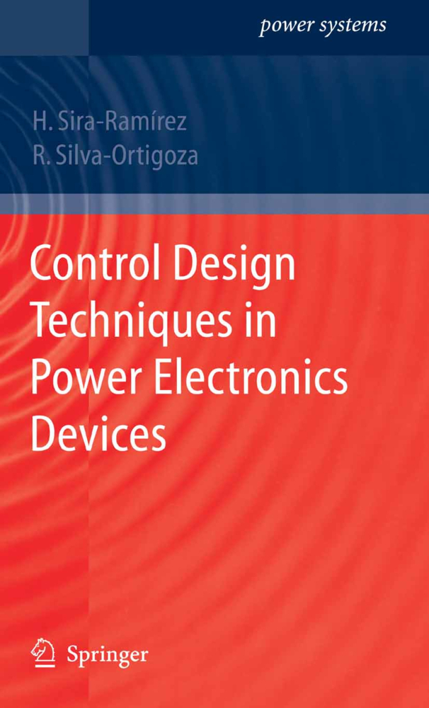 Control Design Techniques in Power Electronics Devices als Buch von Ramón Silva-Ortigoza, Hebertt J. Sira-Ramirez - Springer