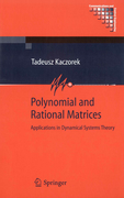 Kaczorek, Tadeusz: Polynomial and Rational Matrices