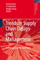 Trends in Supply Chain Design and Management - Jung Hosang; Fengshan Frank Chen; Bongju Jeong