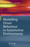 Modelling Driver Behaviour in Automotive Environments: Critical Issues in Driver Interactions with Intelligent Transport Systems