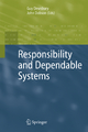 Responsibility and Dependable Systems - Guy Dewsbury; John Dobson