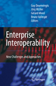 Enterprise Interoperability - Guy Doumeingts; Jorg P. Muller; Gerard Morel; Bruno Vallespir