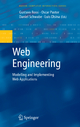 Web Engineering: Modelling and Implementing Web Applications - Gustavo Rossi; Oscar Pastor; Daniel Schwabe; L. Olsina