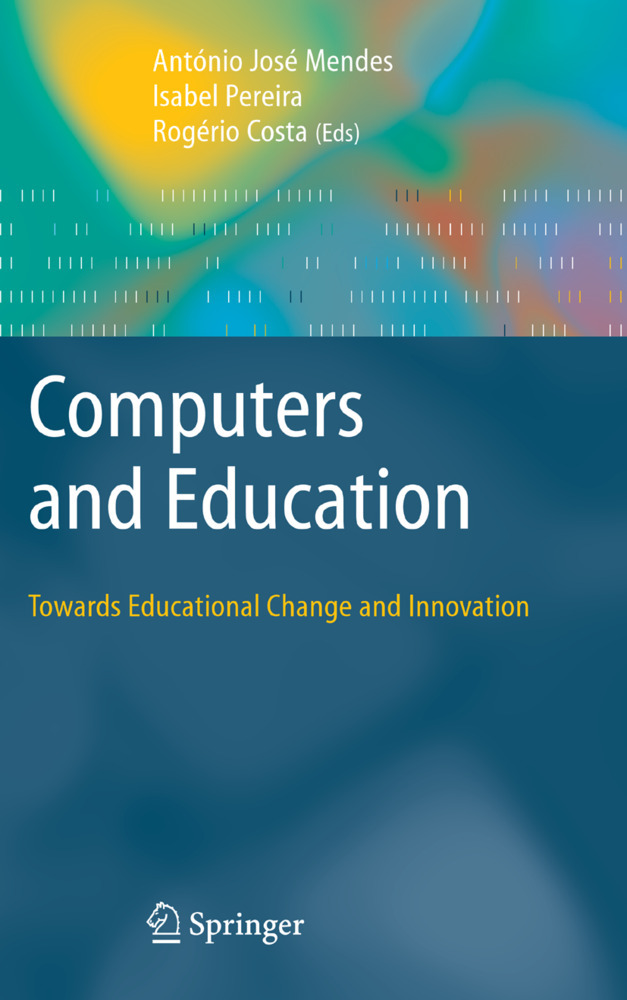 Computers and Education: Towards Educational Change and Innovation als Buch von - Springer London