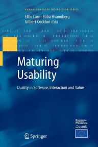 Maturing Usability: Quality in Software, Interaction and Value - Effie Lai-Chong Law