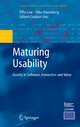 Maturing Usability - Effie Lai-Chong Law; Ebba Hvannberg; Gilbert Cockton