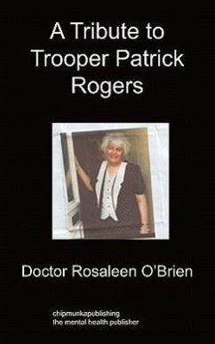 A Tribute to Trooper Patrick Rogers - O'Brien, Doctor Rosaleen