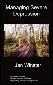 Managing Severe Depression - Jan Winster