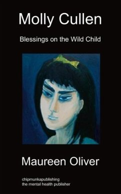 Molly Cullen: Blessings on the Wild Child - Oliver, Maureen
