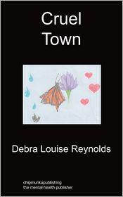 Cruel Town - Debra Louise Reynolds