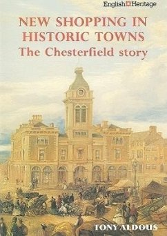 New Shopping in Historic Towns: The Chesterfield Story