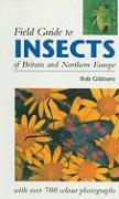 Field Guide to Insects of Great Britain and Northern Europe
