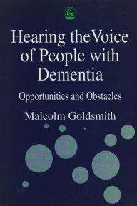 HEARING THE VOICE OF PEOPLE WITH D - Malcolm Goldsmith