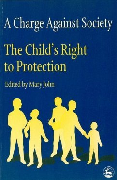 A Charge Against Society: The Child's Right to Protection - John, Mary