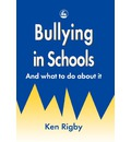 Bullying in Schools - Ken Rigby