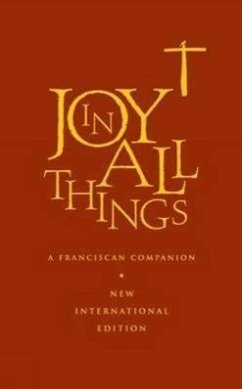 Joy in All Things - The Franciscan Association of Great Brit Franciscan Assoc of Gb
