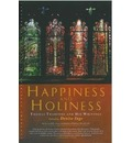 Happiness and Holiness - Denise Inge