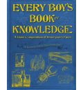Every Boy's Book of Knowledge - Charles Ray