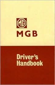 MG 'MGB' Tourer and GT Driver's Handbook