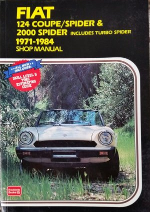 Fiat 124 Coupe/Spider & 2000 Spider 1971-1984 Shop Manual - Ahlstrand, Alan