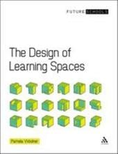 The Design of Learning Spaces - Woolner, Pamela