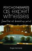 Psychotherapists as Expert Witnesses: Families at the Breaking Point