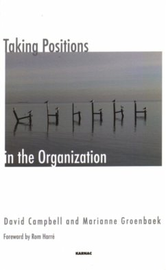 Taking Positions in the Organization - Campbell, David Groenbeck, Marianne
