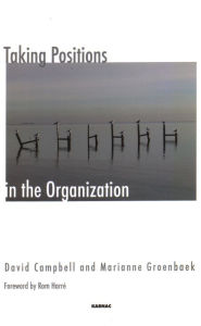 Taking Positions in the Organization - David Campbell