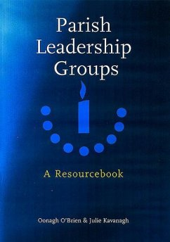 Parish Leadership Groups: A Resourcebook - Obrien, Oonagh Kavanagh, Julie
